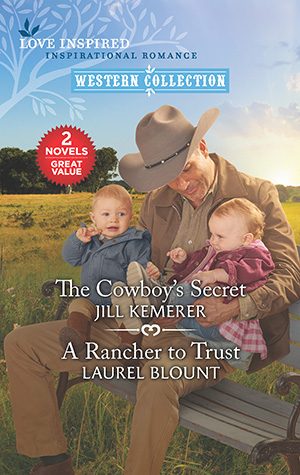The Cowboy's Secret and A Rancher to Trust - Western Collection book cover